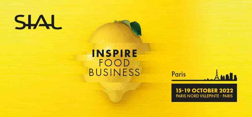 Join us at SIAL Paris 2022 | 15 - 19 October 2022 | Paris Nord Villepinte